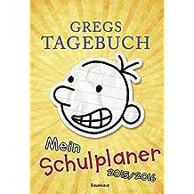 Gregs Tagebuch - Mein Schulplaner 2015/2016