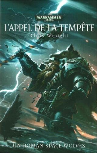 Space Wolves : L'appel de la tempte