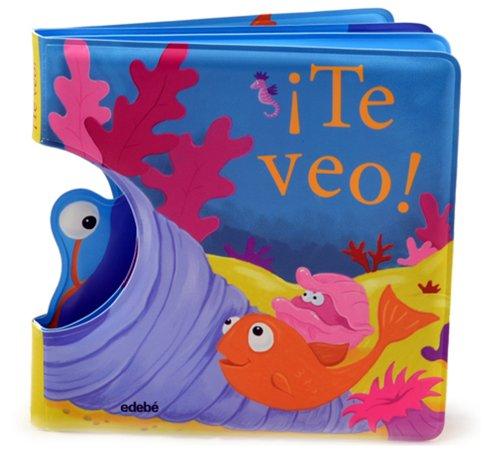 Libro de baño: ¡TE VEO! (Libro Baño)