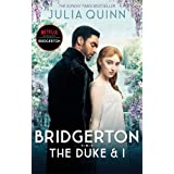 Bridgerton: The Duke and I (Bridgertons Book 1): The Sunday Times bestselling inspiration for the Netflix Original Series Bri