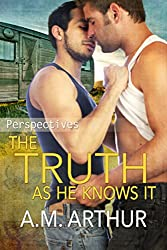 The Truth As He Knows It: (Perspectives #1)