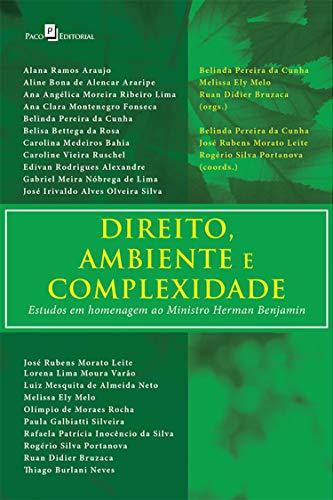 Direito, Ambiente e Complexidades: Estudos em Homenagem ao Ministro Herman Benjamin (Portuguese Edition) por Ruan Didier Bruzaca