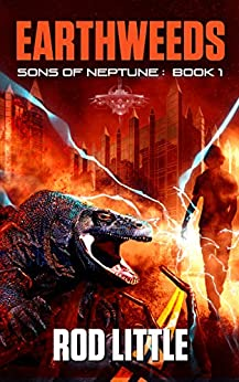 Earthweeds (Sons of Neptune Book 1) by [Little, Rod]