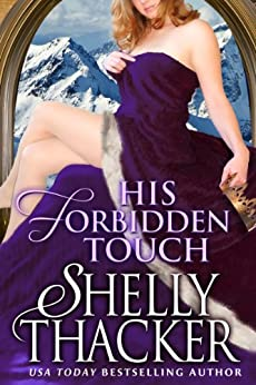 His Forbidden Touch (Stolen Brides Series Book 2) by [Thacker, Shelly]