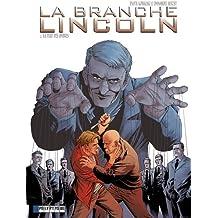 La Branche Lincoln - tome 2 - Part des ombres (La)