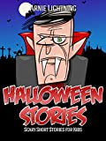 Halloween Stories: Scary Stories for Kids, Halloween Jokes, Activities, and More (Haunted Halloween Book 5)