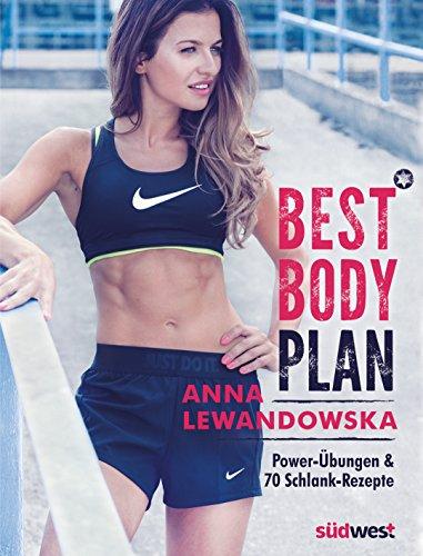 Best Body Plan: Power-Übungen & 70 Schlank-Rezepte (Alternative Bein-druck)