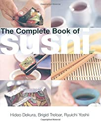 The Complete Book of Sushi by Hideo Dekura (2004-09-15)