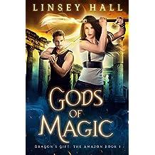 Gods of Magic (Dragon's Gift: The Amazon Book 1) (English Edition)