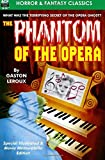 The Phantom of the Opera, Special Illustrated & Movie Memorabilia Edition by Gaston Leroux (2016-02-08)