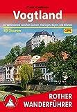 Vogtland: Im Vierländereck zwischen Sachsen, Thüringen, Bayern und Böhmen. 50 Touren. Mit GPS-Tracks (Rother Wanderführer) - Klaus Kaufmann