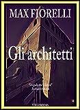 Scarica Libro Gli architetti Gordon Spada s Files (PDF,EPUB,MOBI) Online Italiano Gratis