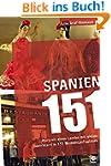 Spanien 151: Portrait eines Landes mi...