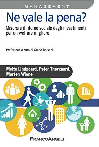 ne-vale-la-pena-misurare-il-ritorno-sociale-degli-investimenti-per-un-welfare-migliore-misurare-il-r