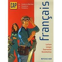 Français CAP : Lecture, Langue, Expression, Remédiation