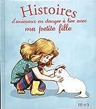 Telecharger Livres Histoires d animaux en danger a lire avec ma petite fille (PDF,EPUB,MOBI) gratuits en Francaise
