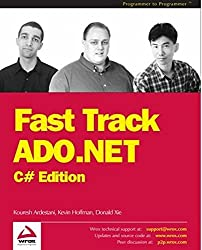Fast Track ADO.NET by Kevin Hoffman (2002-08-01)