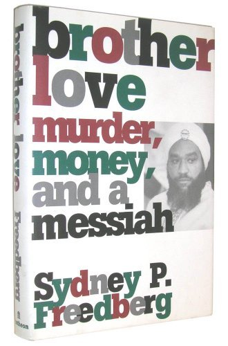brother-love-murder-money-and-a-messiah-by-sydney-p-freedberg-1994-10-25