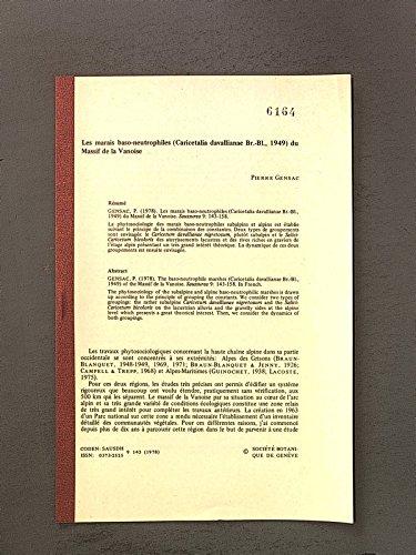 Les marais baso-neutrophiles (Caricetalia davallianae Br.-Bl., 1949) du Massif de la Vanoise. Coden:Sausdh ISSN: 0373-2525, 9 143 (1978)