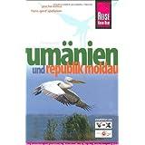 Rumänien und Republik Moldau Reisehandbuch