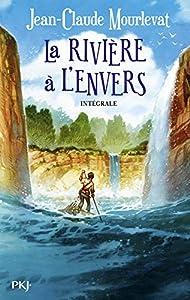 vignette de 'Rivière à l'envers (La) (Jean-Claude Mourlevat)'