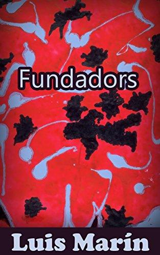 Fundadors (Catalan Edition) por Luis  Marín