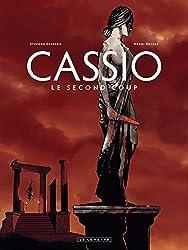 Cassio - tome 2 - Deuxième coup (Le)