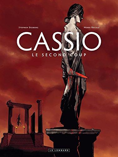 Cassio - tome 2 - Deuxième coup (Le) par Desberg