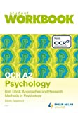 OCR A2 Psychology Unit G544: Approaches and Research Methods in Psychology Workbook