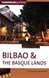Front cover for the book Bilbao & the Basque Lands by Dana Facaros