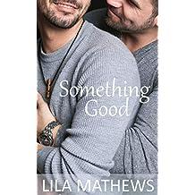 Something Good (English Edition)
