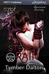 Steady Rain [Suncoast Society] (Siren Publishing Sensations)