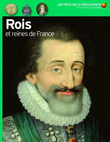Les Rois ET Reines De France par Jean-Michel Billioud