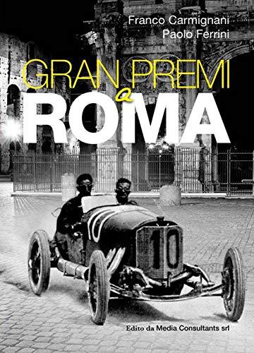 Gran Premi a Roma por Franco Carmignani