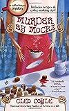 Murder by Mocha (Coffee House Mystery)