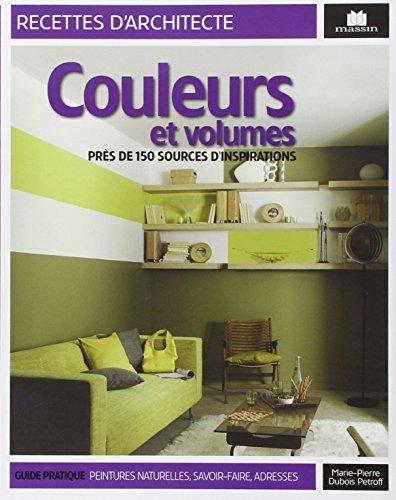 Couleurs et volumes : Prs de 150 sources d'inspiration