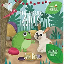 The Missing Ants & Ouch! It Hurts (Little Friends: Woodland Adventures)