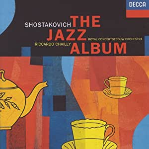 Chostakovitch : The Jazz Music ~ Piano Concerto No.1, Op. 35