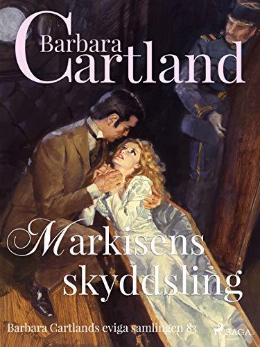 Markisens skyddsling (Den eviga samlingen) (Swedish Edition)