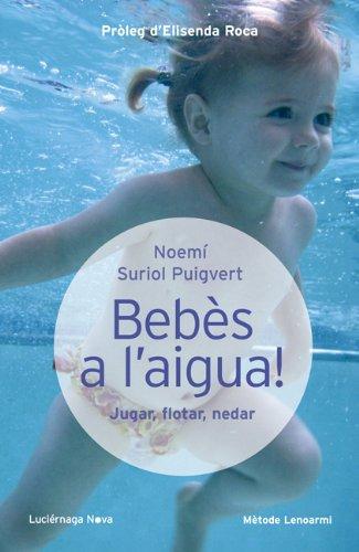 Bebès a l'aigua (Luciernaga Català) por Noemí Suriol Puigvert