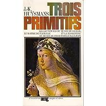 Trois Primitifs, les Grünewald du Musée de Colmar et la Florantine du Musée de Francfort-sur-le-Main. Images et Idées. Arts et Métiers Graphiques.