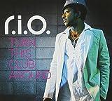 Songtexte von R.I.O. - Turn This Club Around