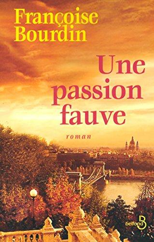 Une Passion Fauve [Pdf/ePub] eBook