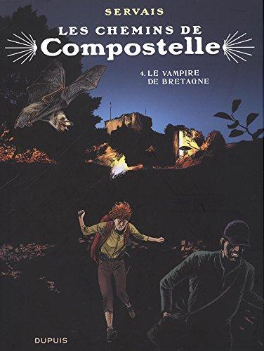 Les chemins de Compostelle - tome 4 - Le vampire de Bretagne (Edition spciale)