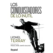 Conquistadores De Lo Inutil, Los (Literatura (desnivel))