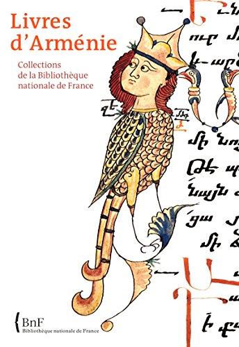 Livres d'Arménie: Collections de la Bibliothèque nationale de France