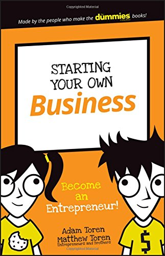 Starting Your Own Business: Become an Entrepreneur! (Dummies Junior)