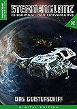 STERNENGLANZ – Eliteeinheit des Universums 32: Das Geisterschiff