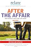 Relate - After The Affair: How to build trust and love again