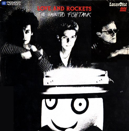 Love And Rockets: The Haunted Fish Tank /LaserDisc